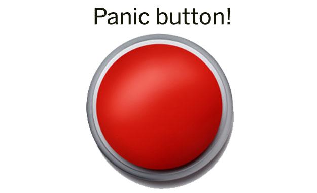 Panic button!